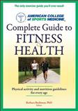 ACSM's Complete Guide to Fitness and Health 1st Edition