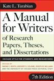 A Manual for Writers of Research Papers, Theses, and Dissertations 7th Edition
