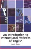 An Introduction to International Varieties of English 9780748613380