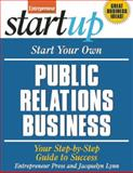 Start Your Own Public Relations Business 9781599183381