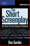 The Short Screenplay 1st Edition