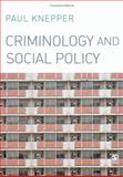 Criminology and Social Policy 9781412923385