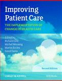 Improving Patient Care 2nd Edition