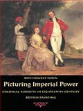 Picturing Imperial Power 9780822323389