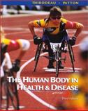 The Human Body in Health and Disease 9780323013390