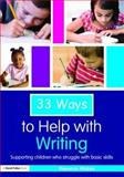 33 Ways to Help with Writing 9780415553407
