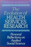 The Evolution of Health Services Research 9781555423407