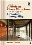 The American Class Structure in an Age of Growing Inequality 9th Edition