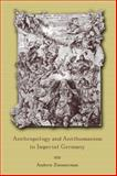 Anthropology and Antihumanism in Imperial Germany 9780226983417