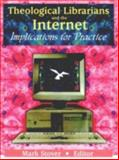 Theological Librarians and the Internet 9780789013422