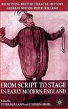 From Script to Stage in Early Modern England 9781403933423