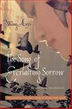 The Song of Everlasting Sorrow 9780231143424