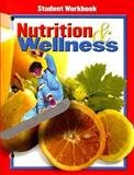 Nutrition and Wellness Student Workbook 9780078463426