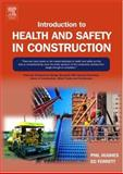 Introduction to Health and Safety in Construction 9780750663434