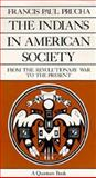 The Indians in American Society 9780520063440