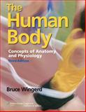The Human Body 3rd Edition