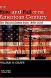 The Rise and Fall of the American Century 1st Edition