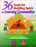 36 Tools for Building Spirit in Learning Communities 9781412913447
