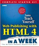 Web Publishing with HTML 4 in a Week 9780672313448
