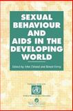 Sexual Behaviour and AIDS in the Developing World 9780748403448