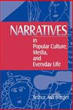 Narratives in Popular Culture, Media, and Everyday Life 1st Edition