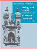 Ecology and Ceramic Production in an Andean Community 9780521543453