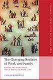 Changing Realities of Work and Family 9781405163453