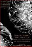 Old and Middle English Texts with Accompanying Textual and Linguistic Apparatus 9780820423463