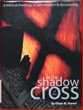 In the Shadow of the Cross 9780882643465