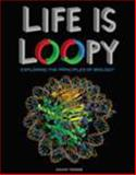 Life Is Loopy 1st Edition