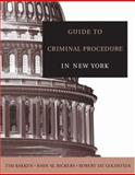 Guide to Criminal Procedure in New York 1st Edition