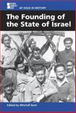 The Founding of the State of Israel 9780737713480