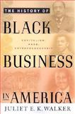 The History of Black Business in America 9780312233488