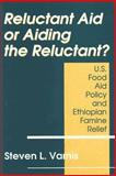 Reluctant Aid or Aiding the Reluctant? 9780887383489