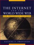The Internet and the World Wide Web for Teachers 9780205343492