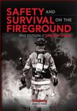 Safety and Survival on the Fireground 2nd Edition