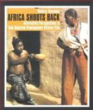 Africa Shoots Back 9780253343499