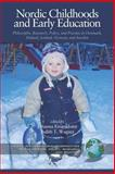 Nordic Childhoods and Early Education 9781593113506