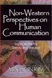 Non-Western Perspectives on Human Communication 1st Edition