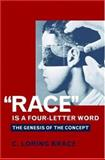 Race Is a Four-Letter Word 1st Edition
