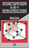 Atomic Diffusion in III-V Semiconductors 9780852743515
