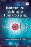 Mathematical Modeling of Food Processing 9781420053517