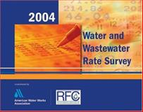 2004 Water and WastewaterRate Survey Book 9781583213520