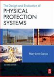 Design and Evaluation of Physical Protection Systems 2nd Edition