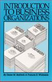 Introduction to Business Organizations 9780929563527
