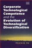 Corporate Technological Competence and the Evolution of Technological Diversification 9781840643534