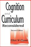 Cognition and Curriculum Reconsidered 9781853963537