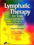 Lymphatic Therapy for Toxic Congestion 9780443073540