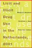 Licit and Illicit Drug Use in the Netherlands 2001 9789053303542