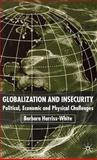 Globalization and Insecurity 9780333963548